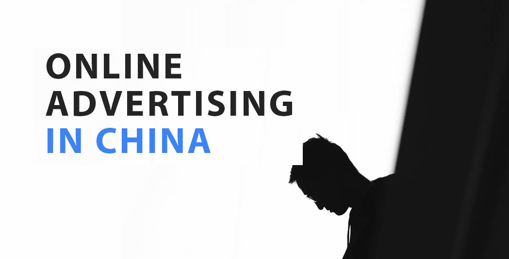 How to get Started in Online Advertising in China